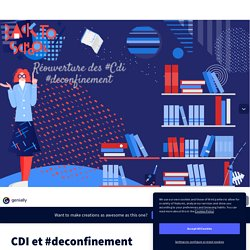 CDI et #deconfinement by PETIT Anne on Genially