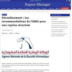 Déconfinement : Les recommandations de l'ANSI pour une reprise sécurisée