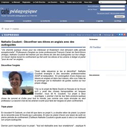 Nathalie Coudoré : Déconfiner ses élèves en anglais avec des audioguides