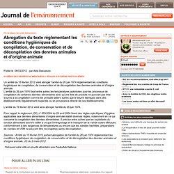 JDLE 07/03/12 Abrogation du texte réglementant les conditions hygiéniques de congélation, de conservation et de décongélation de
