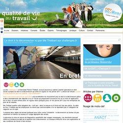 Le droit à la déconnexion vu par Me Thiébart sur challenges.fr