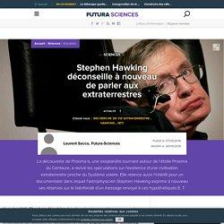Stephen Hawking déconseille à nouveau de parler aux extraterrestres