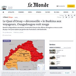 Le Quai d'Orsay «déconseille» le Burkina aux voyageurs, Ouagadougou voit rouge