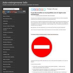 6 cas déconseillés ou incompatibles avec l' auto entrepreneur