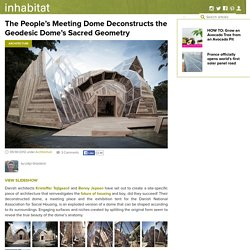 People Meeting Dome is a Deconstructed Geodesic Structure Made from Timber