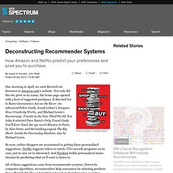 Deconstructing Recommender Systems
