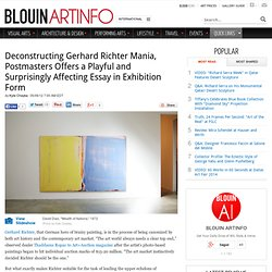 Deconstructing Gerhard Richter Mania, Postmasters Offers a Playful and Surprisingly Affecting Essay in Exhibition Form