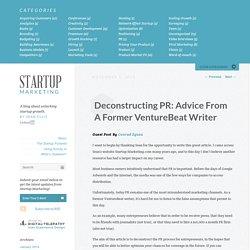 Deconstructing PR: Advice From A Former VentureBeat Writer