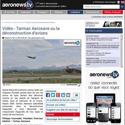 Tarmac Aerosave ou la déconstruction d'avions
