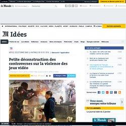 Petite déconstruction des controverses sur la violence des jeux vidéo