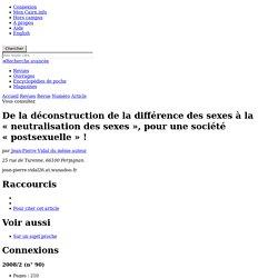 De la déconstruction de la différence des sexes à la «neutralisation des sexes», pour une société «postsexuelle»!