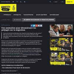 Une animation pour déconstruire les préjugés sur la migration - Amnesty International Belgique Francophone