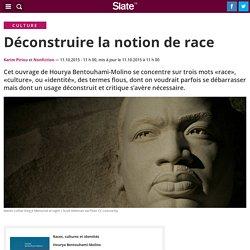 Déconstruire la notion de race