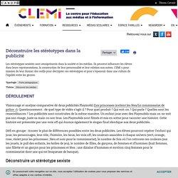 Déconstruire les stéréotypes dans la publicité- CLEMI