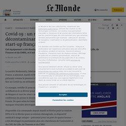 Covid-19: un masque «filtrant et décontaminant» mis au point par une start-up française