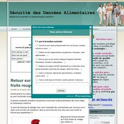 BLOG HYGIENE SECURITE DES DENREES ALIMENTAIRES 08/08/14 Retour sur la décontamination des fruits rouges