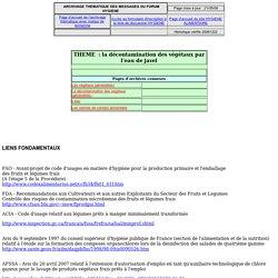 LISTE HYGIENE – Archives de la liste HYGIENE concernant la décontamination des végétaux à l'aide de l'eau de javel.