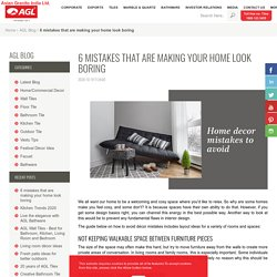 Home décor mistakes to avoid - AGL Tiles