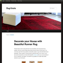 Decorate your House with Beautiful Runner Rug