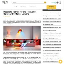 Decorate Homes for the Festival of Colors with Interior Lighting