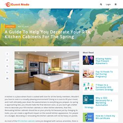 A Guide to Help You Decorate Your RTA Kitchen Cabinets for the Spring
