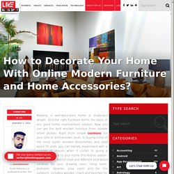 Decorate Your Home With Online Modern Furniture