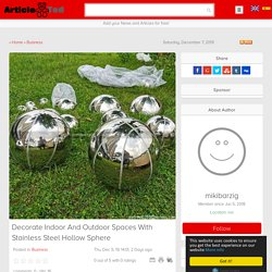 Decorate Indoor And Outdoor Spaces With Stainless Steel Hollow Sphere
