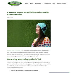 Indoor Decorating Ideas with Artificial Grass in Vacaville, CA
