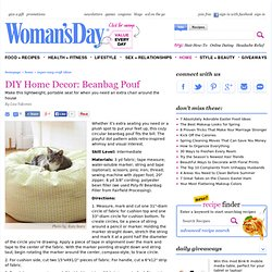 DIY Home Decorating - How to Make a Beanbag Chair at WomansDay.com - Womans Day