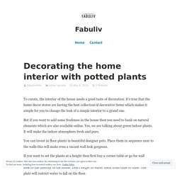 Decorating the home interior with potted plants