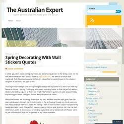Spring Decorating With Wall Stickers Quotes