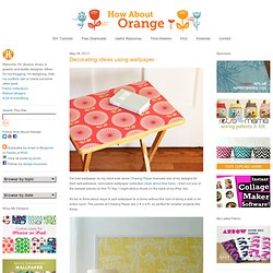 Decorating ideas using wallpaper | How About Orange