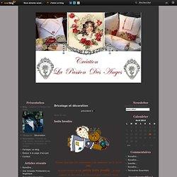 Bricolage et décoration - boite brodée - Confection d'un… - Création La Passion Des Anges