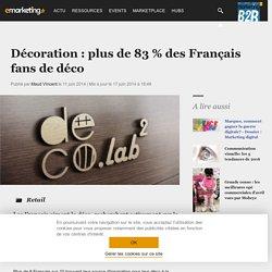 Décoration : plus de 83 % des Français fans de déco (Juin 2014)
