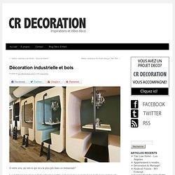 Décoration industrielle et bois