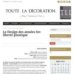 Le Design des années 60: liberté plastique