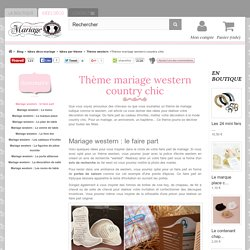 Décoration mariage western country chic