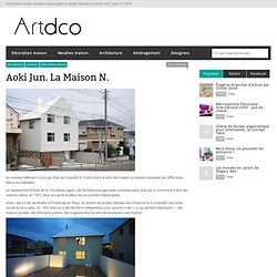 Aoki Jun. La Maison N.
