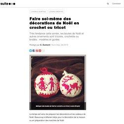 Faire soi-même des décorations de Noël en crochet ou tricot