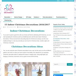 15 Indoor Christmas Decorations 2016/2017 - Decoration Y
