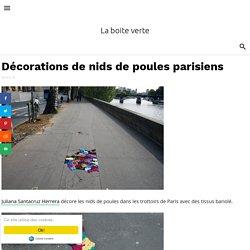Décorations de nids de poules parisiens