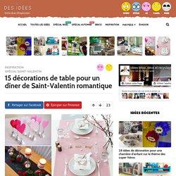 15 décorations de table pour un dîner de Saint-Valentin romantique