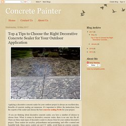 Top 4 Tips to Choose the Right Decorative Concrete Sealer for Your Outdoor Application