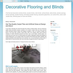 Decorative Flooring and Blinds: Ger Top-Quality Carpet Tiles and Artificial Grass at Design and Decor