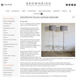 Decorative Italian Antique Furniture at Brownrigg Interiors in Tetbury, Gloustershire, UK