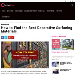 How to Find the Best Decorative Surfacing Materials
