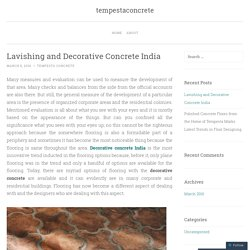 Lavishing and Decorative Concrete India
