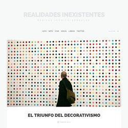 El triunfo del decorativismo