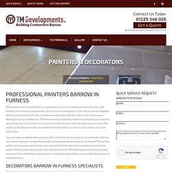 Painters Barrow In furness, Decorators Barrow in Furness
