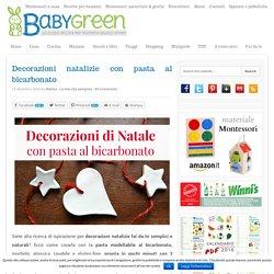 Decorazioni natalizie con pasta al bicarbonato - BabyGreen